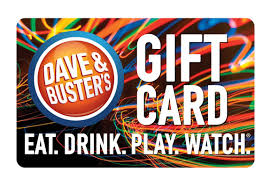 Dave and Busters gift card